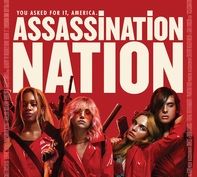 Assassination Nation is Coming. For Trump?